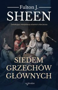 SIEDEM GRZECHoW GloWNYCH 195x300 - Siedem Grzechów Głównych Fulton J Sheen