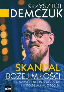 Skandal Bozej milosci 210x300 - Skandal Bożej miłości Krzysztof Demczuk