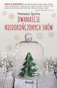 Dwanascie niedokonczonych snow 193x300 - Dwanaście niedokończonych snów Natasza Socha