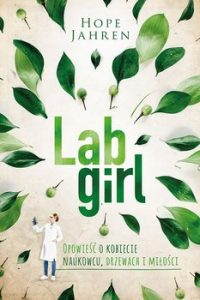 Lab Girl 200x300 - Lab girl Hope Jahren