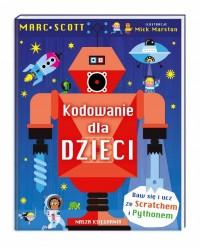 Kodowanie dla dzieci - Kodowanie dla dzieci Marc Scott