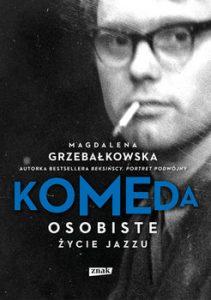 Komeda 211x300 - Komeda Osobiste życie jazzuMagdalena Grzebałkowska