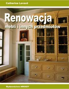 Renowacja mebli i innych przedmiotow - Renowacja mebli i innych przedmiotówCatherine Levard