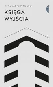 Ksiega wyjscia 186x300 - Księga Wyjścia Mikołaj Grynberg