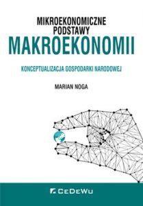 Mikroekonomiczne podstawy makroekonomii 209x300 - Mikroekonomiczne podstawy makroekonomii Marian Noga