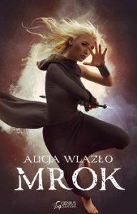 Mrok 192x300 - Mrok Alicja Wlazło