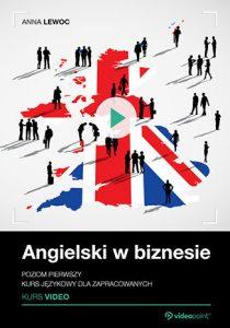 Angielski w biznesie 210x300 - Angielski w biznesie. Kurs video. Poziom pierwszy. Kurs językowy dla zapracowanych