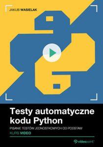 Testy automatyczne kodu Python 210x300 - Testy automatyczne kodu Python. Kurs video. Pisanie testów jednostkowych od podstaw