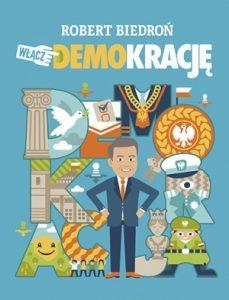 Wlacz DEMOkracje 229x300 - Włącz DEMOkracjęRobert Biedroń