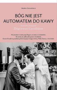 Bog nie jest automatem do kawy 190x300 - Bóg nie jest automatem do kawy Marketa Zahradníková