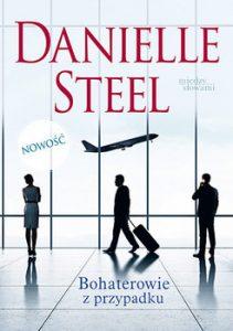 Bohaterowie z przypadku 211x300 - Bohaterowie z przypadku Danielle Steel