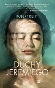 Duchy Jeremiego 189x300 - Duchy Jeremiego Robert Rient