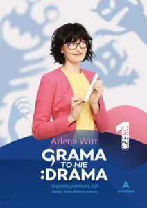Grama to nie drama 212x300 - Grama To Nie Drama Część 1 - Arlena  Witt