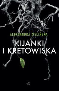 Kijanki i kretowiska 196x300 - Kijanki i kretowiskaAleksandra Zielińska