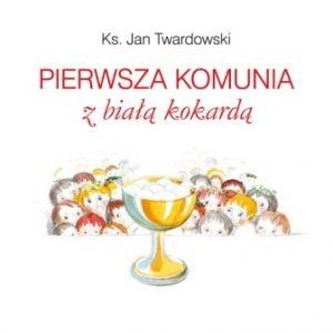 Pierwsza komunia z biala kokarda 300x300 - Pierwsza Komunia z Białą Kokardąks Jan Twardowski