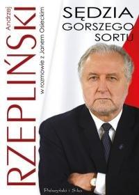 Sedzia gorszego sortu - Sędzia gorszego sortu Andrzej Rzepliński Jan Osiecki
