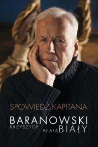 Spowiedz kapitana 199x300 - Spowiedź kapitanaKrzysztof Baranowski