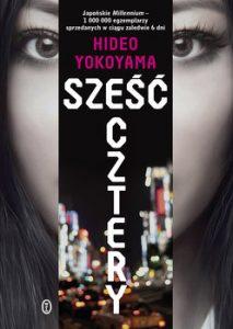 Szesc Cztery 213x300 - Sześć Cztery Hideo Yokoyama