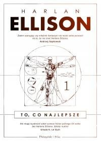 To co najlepsze - To co najlepsze Tom 1 Harlan Ellison