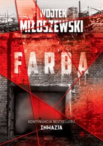inwazja 212x300 - Farba Wojtek Miłoszewski