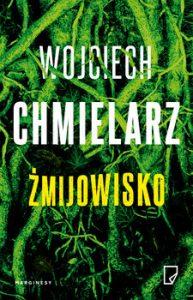 zmijowisko 193x300 - Żmijowisko Wojciech Chmielarz