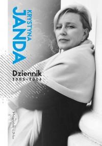 Dziennik 2005 2006 - Dziennik 2005 - 2006 Krystyna Janda