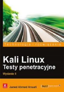 Kali Linux. Testy penetracyjne 210x300 - Kali Linux Testy penetracyjne Juned Ahmed Ansari