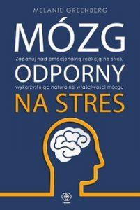 Mozg odporny na stres 201x300 - Mózg odporny na stresMelanie Greenberg