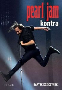 Pearl Jam 207x300 - Pearl Jam Kontra Bartek Koziczyński