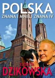 Polska znana i mniej znana 209x300 - Polska znana i mniej znana Elżbieta Dzikowska