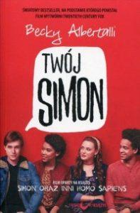 Twoj Simon 197x300 - Twój Simon Simon oraz inni homo sapiens Becky Albertalli