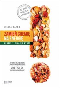 Zamien chemie na energie 205x300 - Zamień chemię na energię Zdrowie i siła na wynos Julita Bator