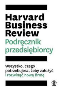 Harvard Business Review 200x300 - Harvard Business Review Podręcznik przedsiębiorcy