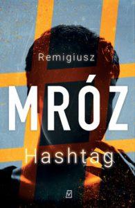 Hashtag 195x300 - Hashtag Remigiusz Mróz