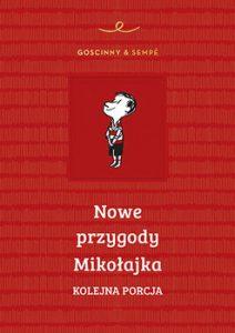 Nowe przygody Mikolajka. Kolejna porcja 212x300 - Nowe przygody Mikołajka Kolejna porcja René Goscinny Jean-Jacques Sempé
