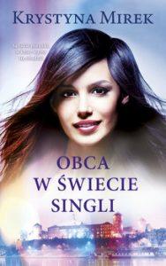 Obca w swiecie singli 188x300 - Obca w świecie singli Krystyna Mirek