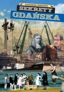 Sekrety Gdanska 210x300 - Sekrety Gdańska Aleksandra Tarkowska