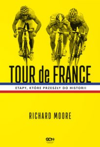 Tour de France 205x300 - Tour de France Etapy które przeszły do historii Richard Moore