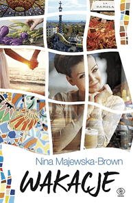 Wakacje - Wakacje Nina Majewska-Brown