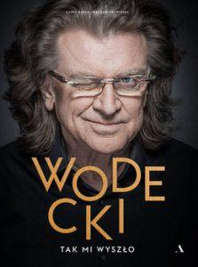 Wodecki 223x300 - Wodecki Tak mi wyszło Kamil Bałuk Wacław Krupiński
