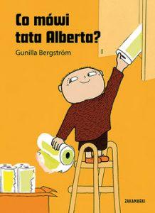Co mowi tata Alberta 218x300 - Co mówi tata Alberta Gunilla Bergström