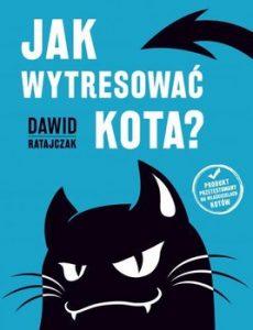 Jak wytresowac kota 230x300 - Jak wytresować kota Dawid Ratajczak