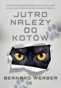 Jutro nalezy do kotow 209x300 - Jutro należy do kotów Bernard Werber