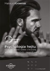 Psychologia hejtu 210x300 - Psychologia Hejtu czyli jak radzić sobie z krytyką w życiu osobistym i zawodowym Mateusz Grzesiak