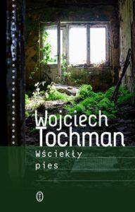 Wsciekly pies 192x300 - Wściekły piesWojciech Tochman