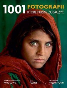 1001 fotografii ktore musisz zobaczyc 228x300 - 1001 fotografii które musisz zobaczyćPaul Lowe