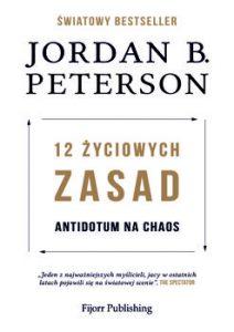 12 zyciowych zasad 212x300 - 12 życiowych zasad Antidotum na chaos Jordan B Peterson