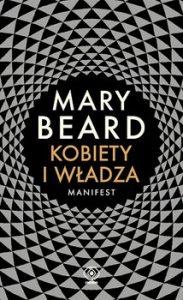 Kobiety i wladza. Manifest 183x300 - Kobiety i władza Manifest Mary Beard