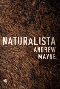 Naturalista 201x300 - Naturalista Andrew Mayne