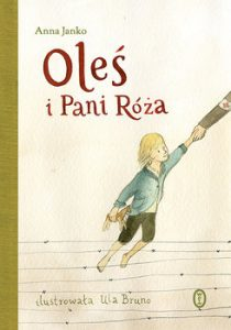 Oles i Pani Roza 210x300 - Oleś i Pani Róża Anna Janko